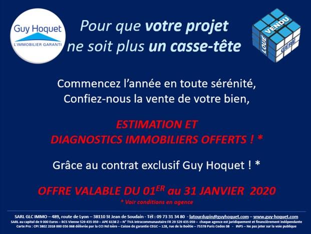 DIAGNOSTICS IMMOBILIERS OFFERTS* par votre agence Guy Hoquet La Tour du Pin du 01er au 31 janvier 2020