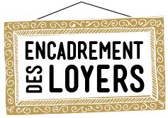 RETOUR DE L'ENCADREMENT DES LOYERS A PARIS